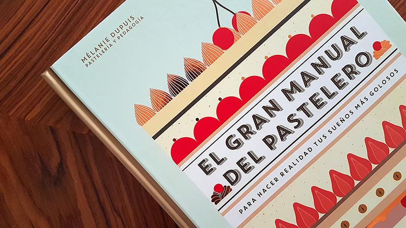 Libro de cocina El manual del pastelero