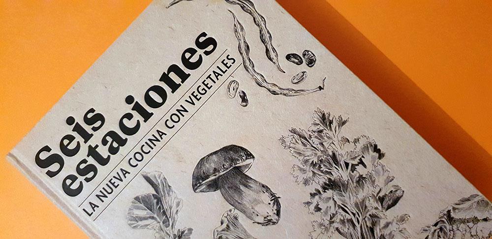 mejores libros de cocina para regalar seis estaciones vegetales